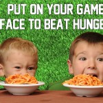 Put On Your Game Face To Beat Hunger